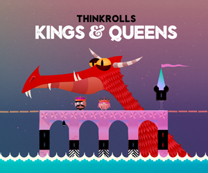 Thinkrolls - Kings & Queens